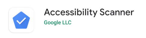 Accessibility Scanner in Play Store.