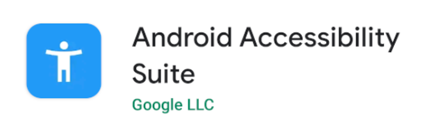 Android Accessibility Suite in Play Store.