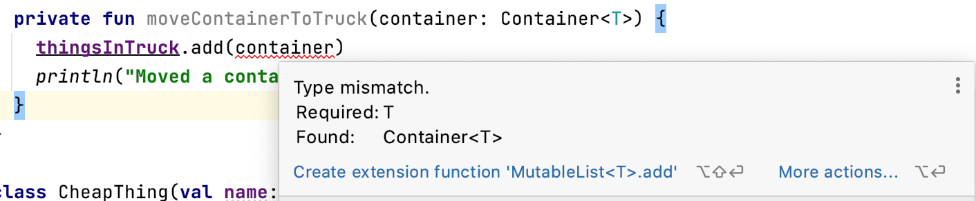Type mismatch. Required: T, Found: Container<T>