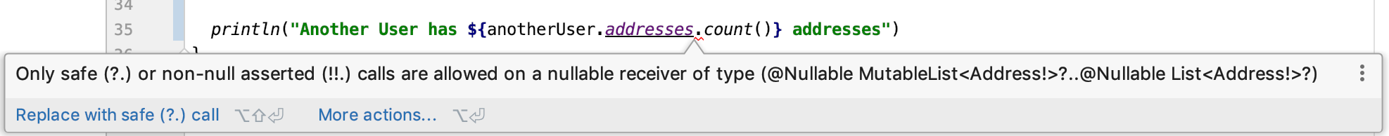 Only safe (?.) or non-null asserted (!!.) calls are allowed on a nullable receiver