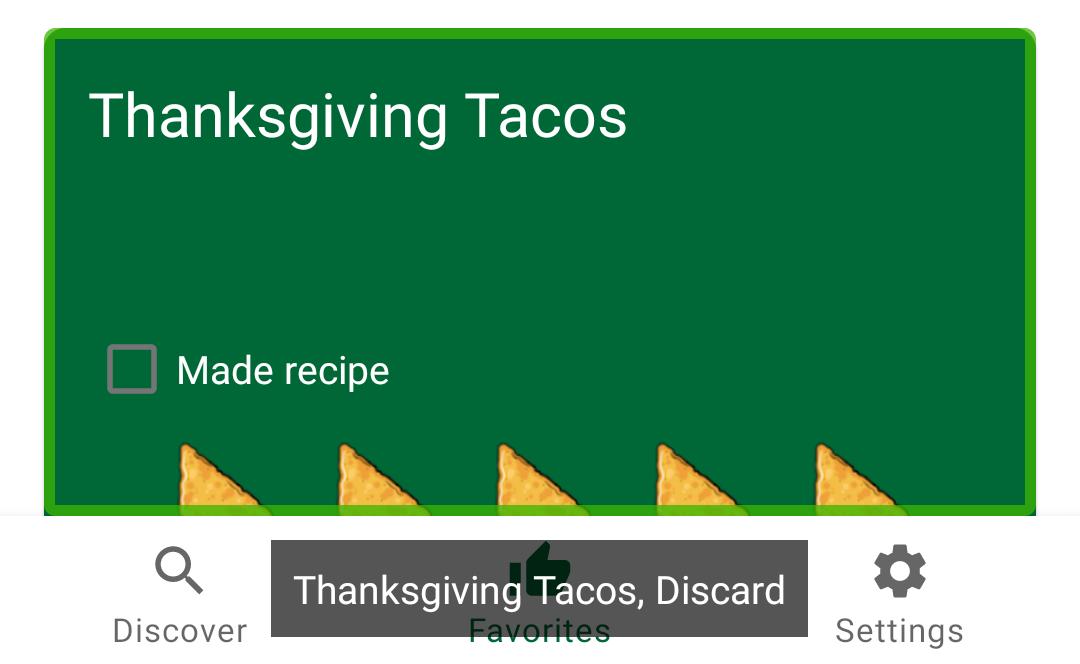 Screen reader reading: Thanksgiving Tacos, Discard