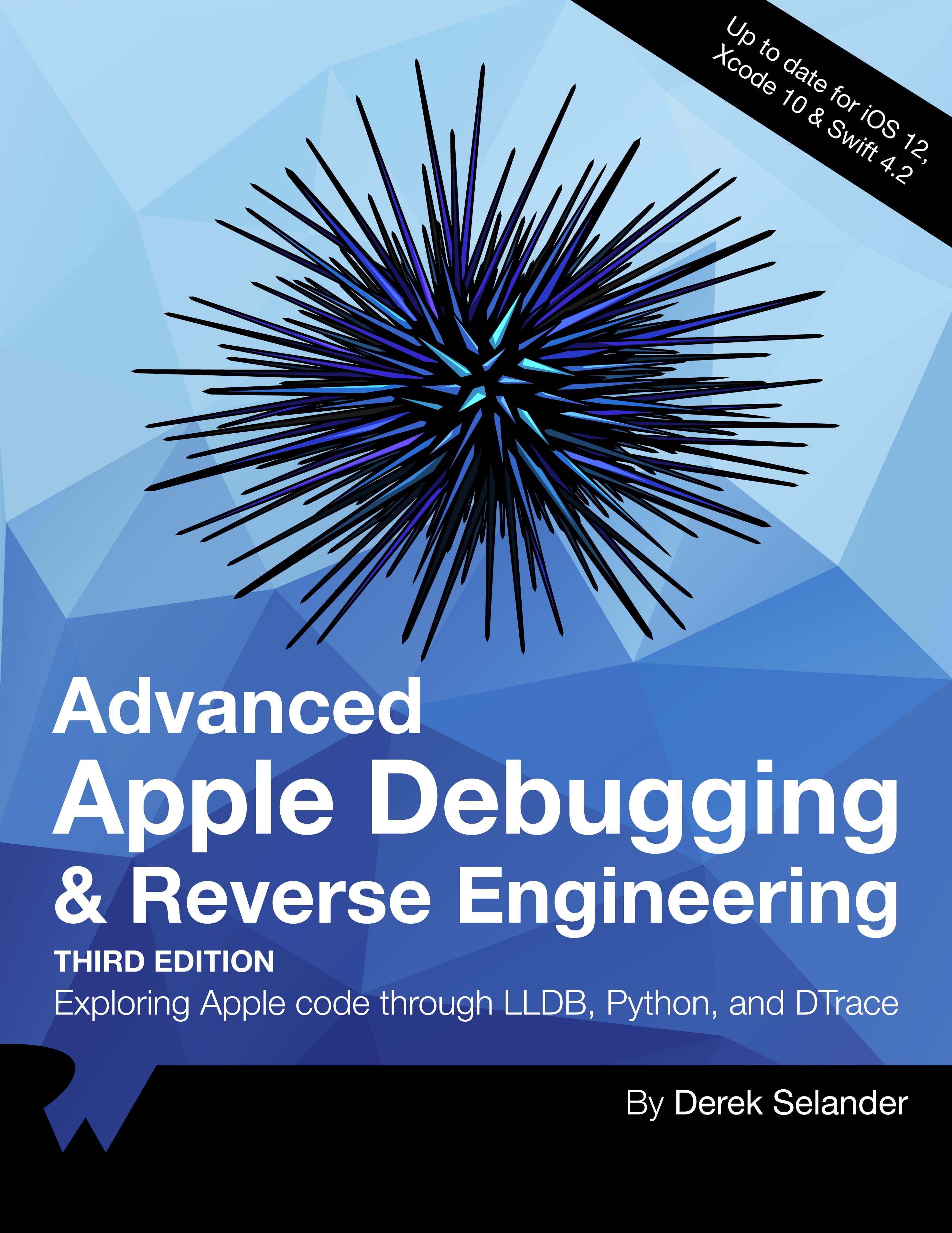 Advanced Apple Debugging & Reverse Engineering