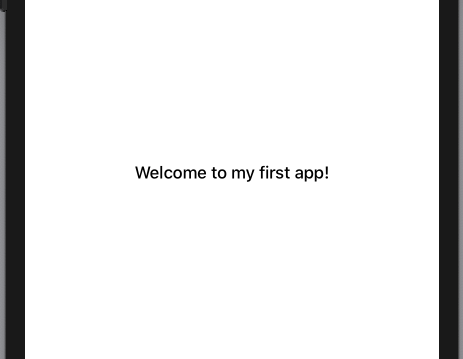 'Welcome to my first app!' with semibold font weight, in the Simulator