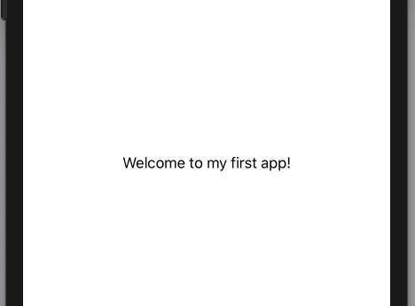 Simulator displaying Welcome to my first app!