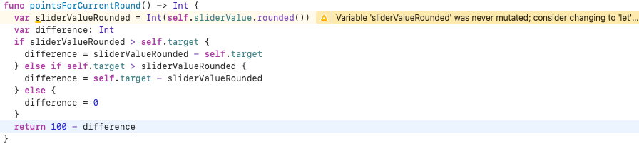 Xcode says that sliderValueRounded was never mutated