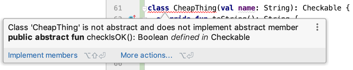 Class 'CheapThing' is not abstract and does not implement abstract member checkIsOK