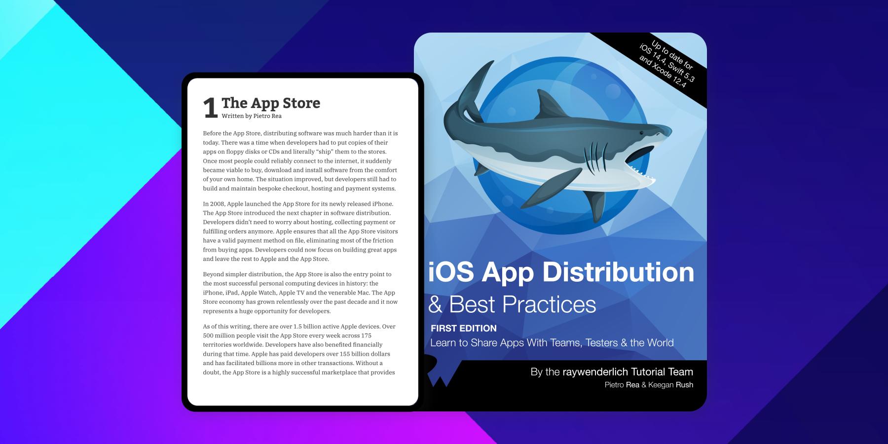 iOS App Distribution & Best Practices [SUBSCRIBER]