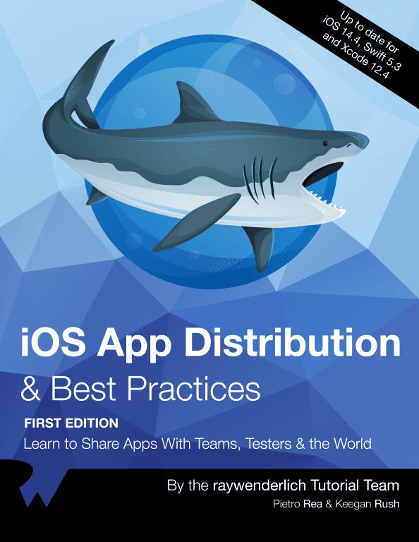 iOS App Distribution & Best Practices